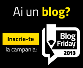 Printre Bloguri TV: Despre Blog Friday 2013 – statusul campanie cu o zi inainte de incheiere!