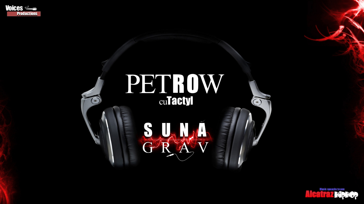 Petrow feat. Tactyl – Sună Grav (Official Single)