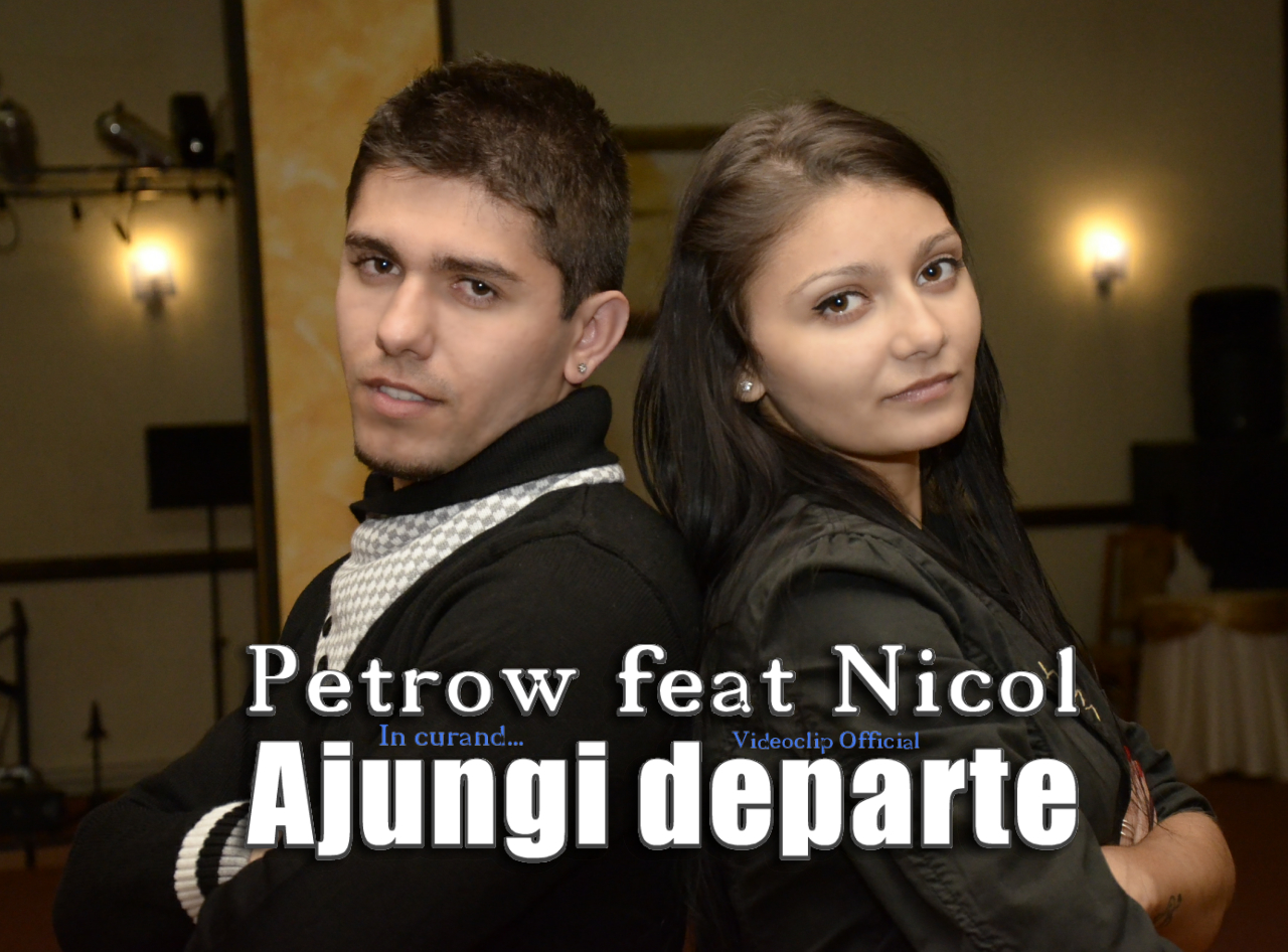 (Making of Video) Petrow feat Nicol – Ajungi departe