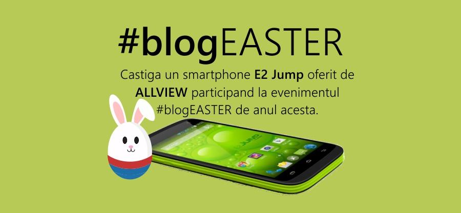 Ai blog? BlogAwards si Blogatu.ro te invita sa participi in perioada 12 Martie – 10 Aprilie la campania BlogEaster