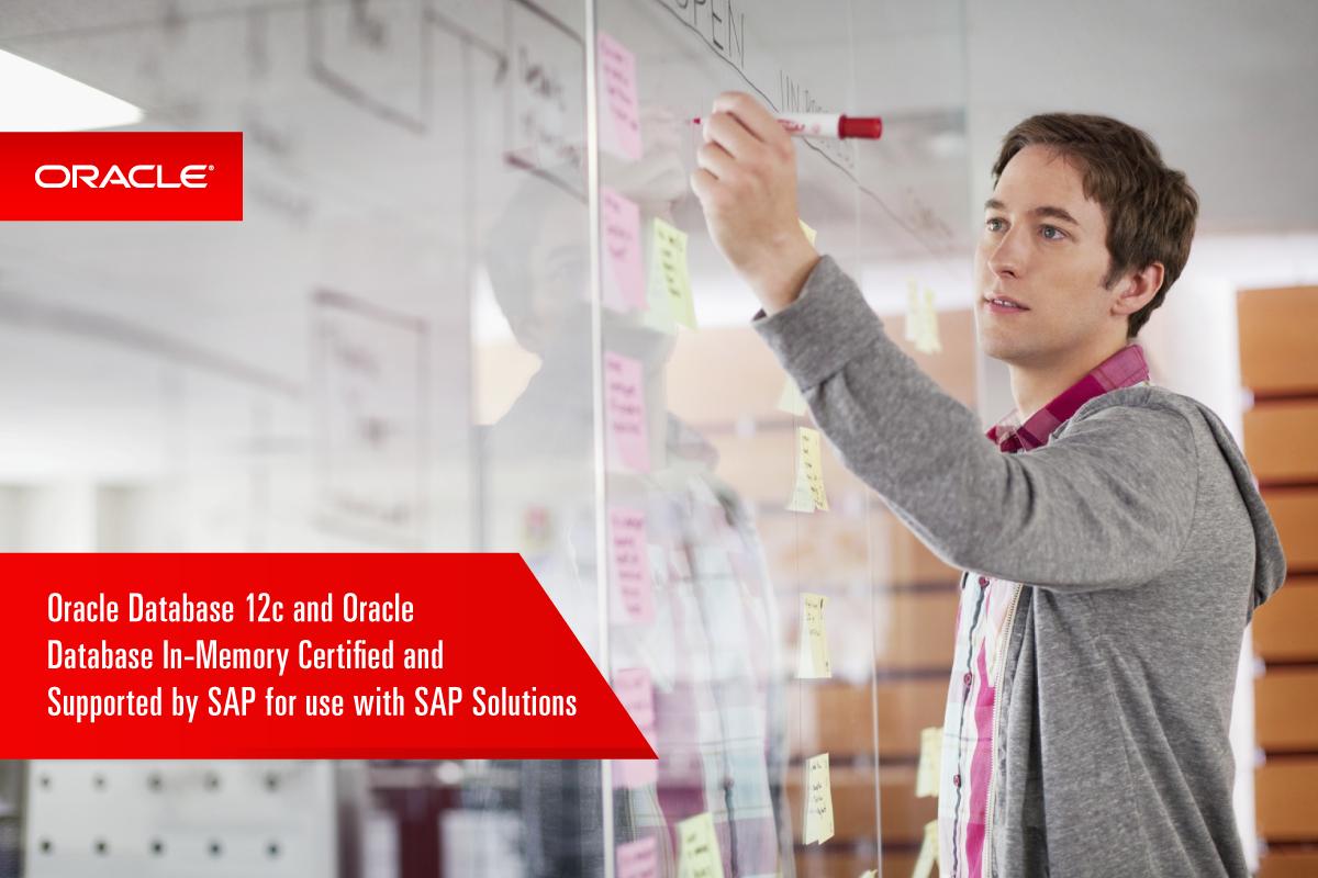 Oracle Database 12c şi Oracle Database In-Memory sunt certificate şi susţinute SAP pentru utilizarea împreună cu Soluțiile SAP
