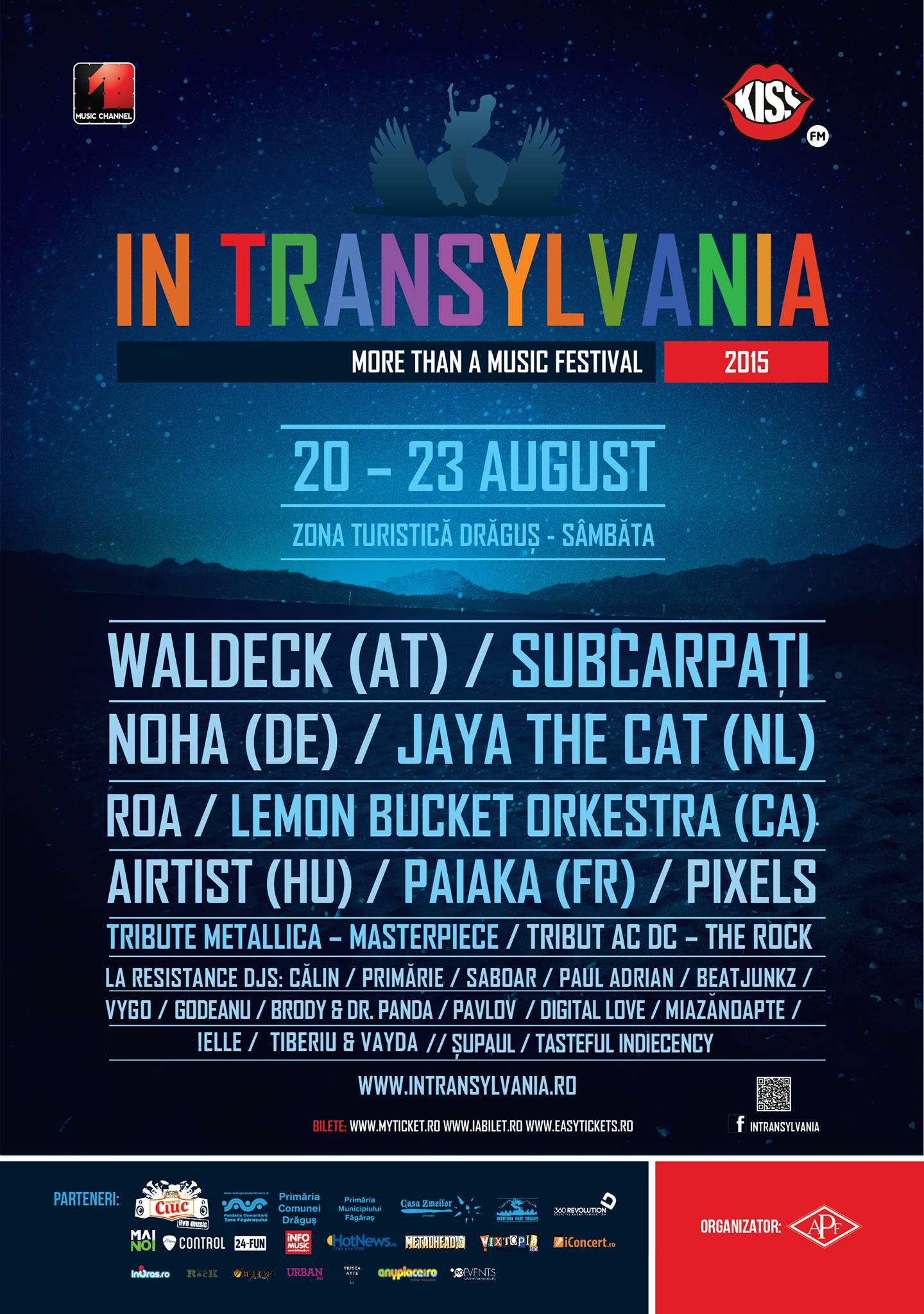 Săptămâna viitoare începe MORE THAN A MUSIC FESTIVAL. IN TRANSYLVANIA, 20-23 august 2015 Zona turistică Drăguş – Sâmbăta