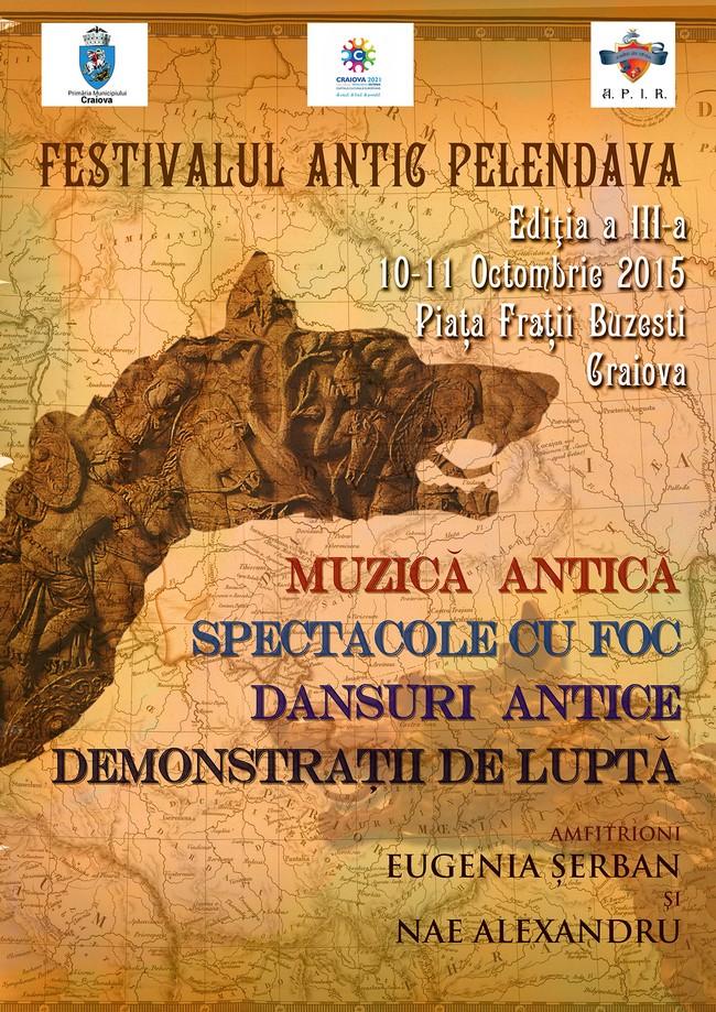 În perioada 10 -11 octombrie 2015 în Piaţa Fraţii Buzeşti din Craiova va avea loc cea de-a treia ediţie a Festivalului Antic Pelendava.