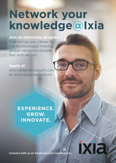 Programul de internship Network your knowledge @ Ixia –  proiecte cu impact global, alături de specialiști IT cu experiență