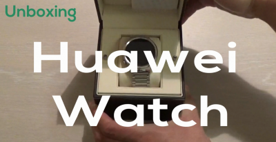 Unboxing Huawei Watch
