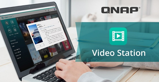QNAP îmbunătățește aplicația Video Station cu noi funcții de divertisment