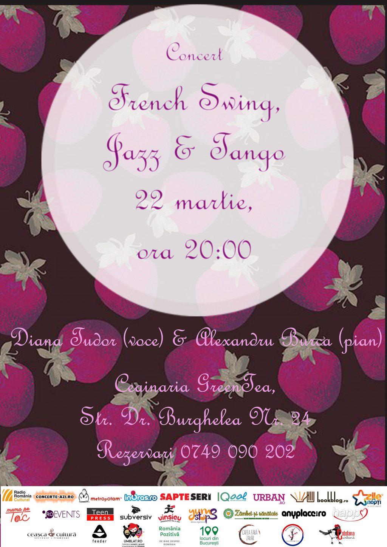 French Swing, Jazz & Tango cu Diana Tudor și Alex Burcă, miercuri, 22 martie, ora 20:00 @GreenTea