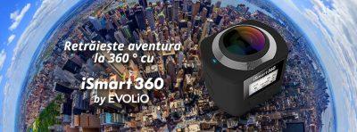 Evolio lansează iSmart 360, o cameră video de acțiune ce filmează la 360 de grade