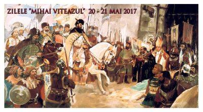 """Program  """"ZILELE MIHAI VITEAZUL"""" Ediţia a V-a, 20 -21 Mai 2017,Piaţa """"Mihai Viteazul""""din Craiova"""