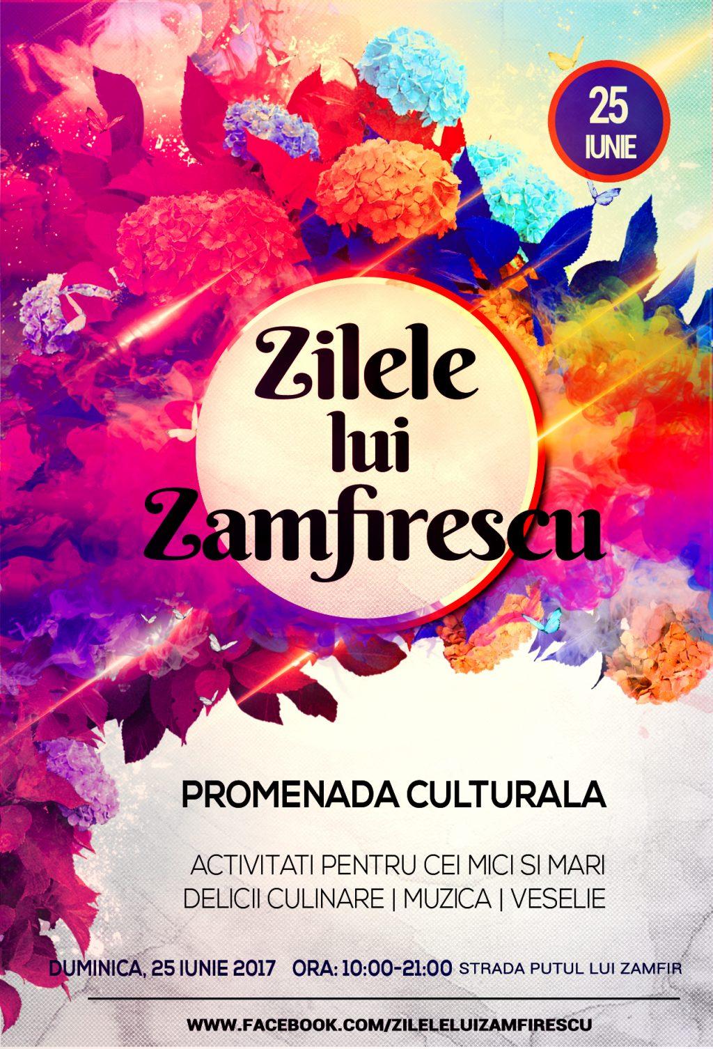 Recomandarea zilei: Zilele lui Zamfirescu – a III-a editie – 25 Iunie 2017 – un eveniment spectaculos pentru copii si parinti