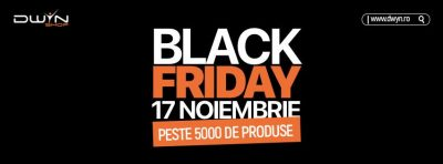 Oferte Black Friday 2017 la Dwyn Shop