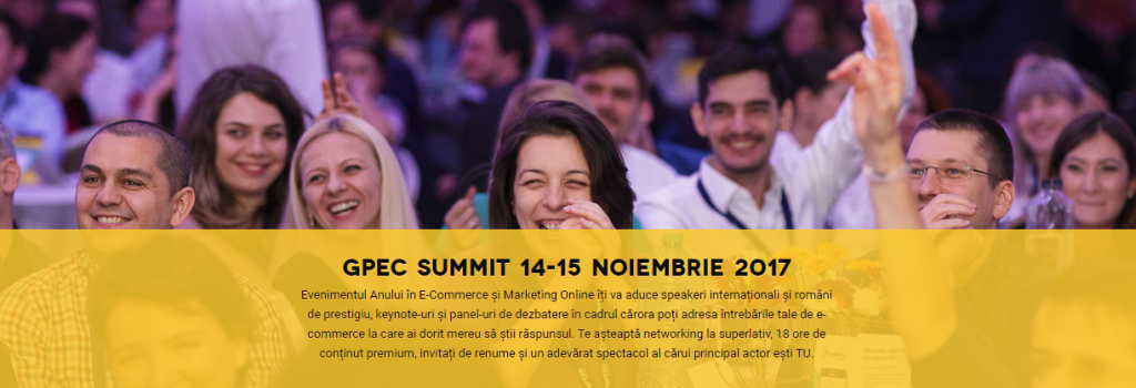 Castiga o invitatie de tip 2-day-pass la GPeC Summit 2017, cel mai important eveniment de e-commerce din Romania!