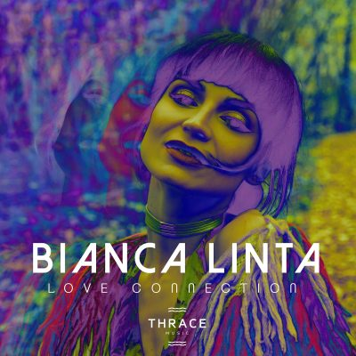 "Bianca Linta lansează ""Love connection"""
