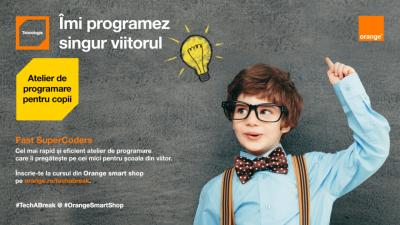 Orange lansează primele evenimente din platforma Tech a Break – cea de-a doua ediţie a atelierelor de iniţiere în programare, Fast SuperCoders