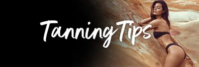 Tips & Tricks pentru sedintele la salonul de bronzare