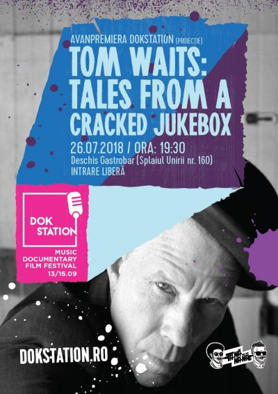 Avanpremieră DokStation 2018: documentarul Tom Waits – Tales from a Cracked Jukebox, proiectat la DESCHIS Gastrobar