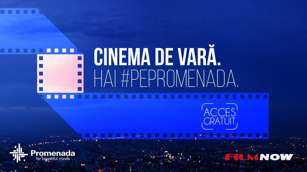 Cinema de vară,  #PePromenada