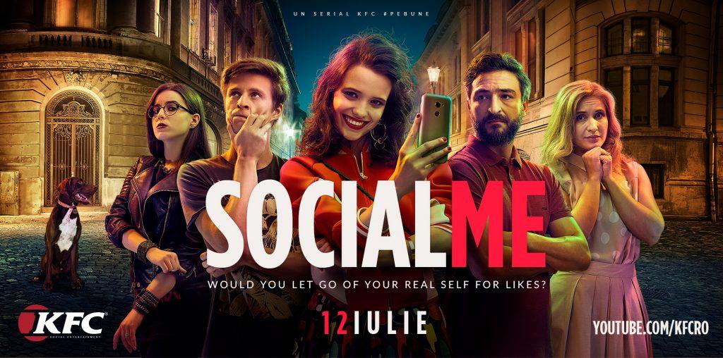 KFC România lansează serialul SOCIAL ME  – o poveste despre lupta dintre realitate și social media în viața tinerilor, totul sub platforma KFC Social Entertainment Channel
