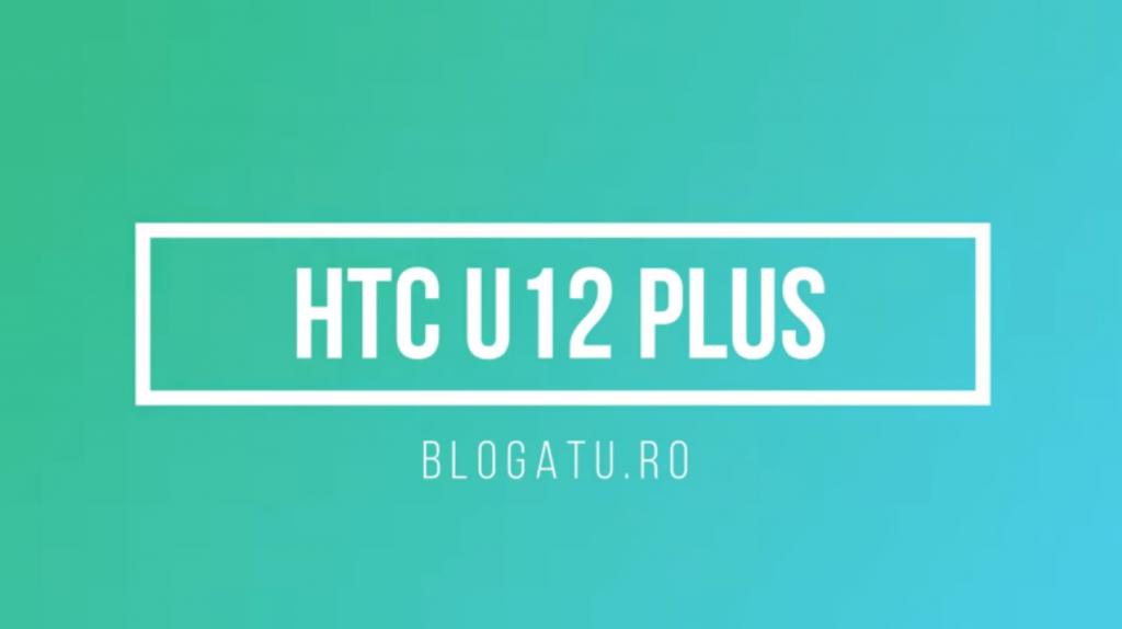 Review HTC U12 Plus