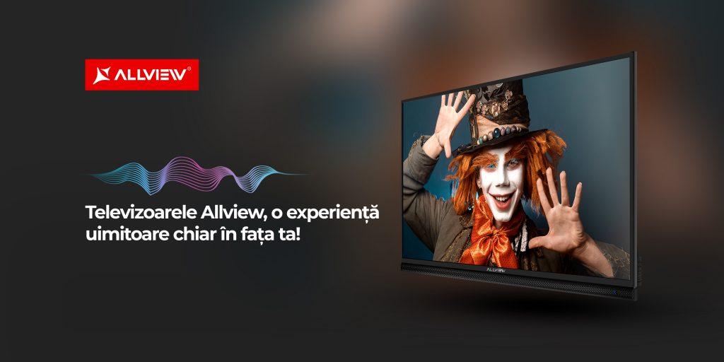 O experiență uimitoare, cu televizoarele Allview!